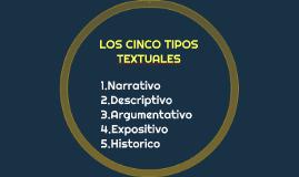LOS CINCO TIPOS TEXTUALES