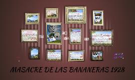 MASACRE DE LAS BANANERAS 1928