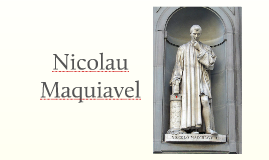 Copy of Nicolau Maquiavel