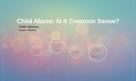 Child Abuse: Is It Common Sense?