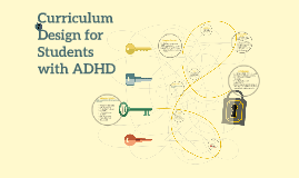 Curriculum Design for Students with ADHD