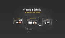 Weapons In Schools