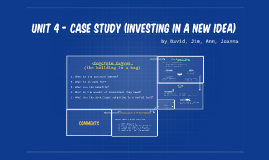 Unit 4 - Case Study (New Ideas)