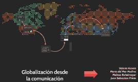 Globalización desde la comunicacion