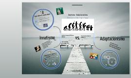 Copy of Innatism y Adaptacionismo