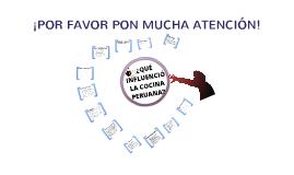 ¿QUE INFLUENCIO LA COCINA PEERUANA
