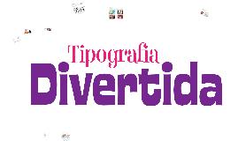 Tipografía Divertida