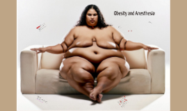 Obesity and Anesthesia