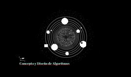 Concepto y Diseño de Algoritmos