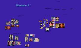 Elizabeth!! <3 ^.^ :*
