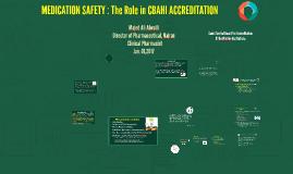 Copy of MEDICATION SAFETY FOR CBAHI ACCREDITATION