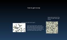 how to get money