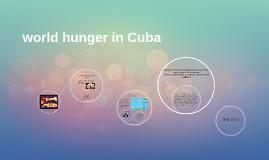World hunger in Cuba #2