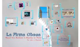Copy of LA FIRMA OBESA