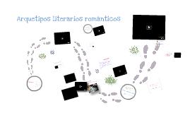 Copy of Arquetipos literarios del Romanticismo
