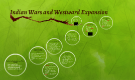 Indian Wars and Westward Expansion