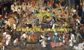 LA EPOCA DEL RENACIMIENTOS