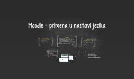 Moodle - primena u nastavi jezika