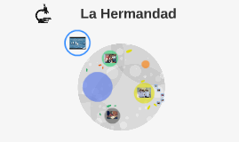 Copy of La Hermandad