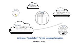 Sentiments towards Foreign Language Instruction