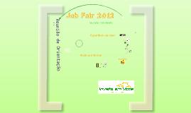 Job Fair 2012 - Invista em Você
