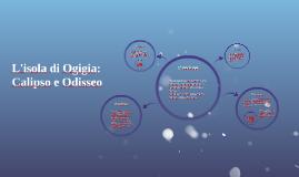 L'isola di Ogigia: Calipso e Odisseo