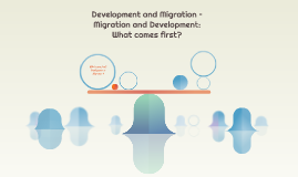 Development and Migration –