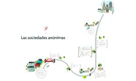Copy of Las sociedades anónimas