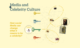 Media and Celebrity Culture