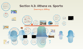 Section 4.3: Athens vs. Sparta