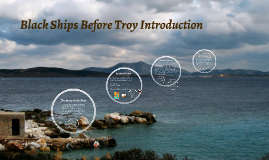 Black Ships Before Troy Introduction