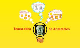 Teóría Ética de Aristóteles