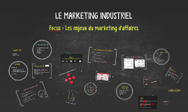 Soutenance Master 2 : Focus sur le marketing d'affaires