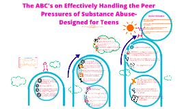ABC's of Handling Peer Pressure