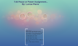 Copy of 7.02 Peace or Power Assignment.
