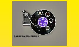 BARRERAS SEMANTICAS