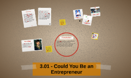 3.01 - Could You Be an Entrepreneur