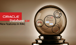 Oracle Database 12c new features RAC