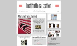 Institutionalization