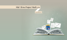 Mid-Term Project Math 335