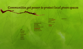 Communities get power to protect local green spaces