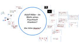 War Hitler Bipolar?