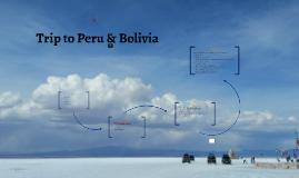 Trip to Peru & Bolivia 2015