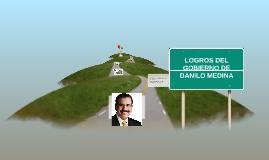 LOGROS DEL GOBIERNO DE DANILO MEDINA
