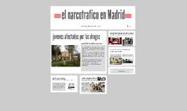 el narcotrafico en Madrid