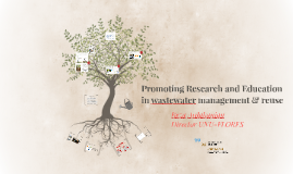 Copy of Promoting Research and Education  in wastewater management & reuse