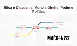 Copy of Ética e Cidadania, Moral e Direito, Poder e Política