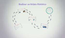 Copy of Realizar un Relato Histórico