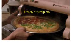 Freshly printed pizza