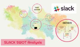 SLACK SWOT analysis